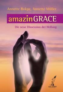 amazinGRACE Die neue Dimension der Heilung
